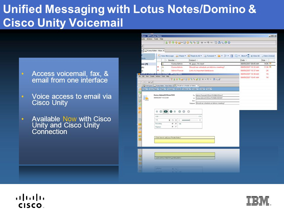 Unified Messaging with Lotus Notes/Domino & Cisco Unity Voicemail