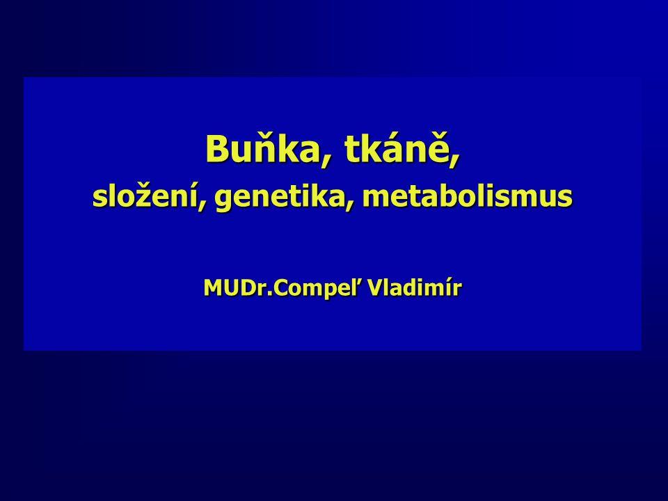 složení, genetika, metabolismus