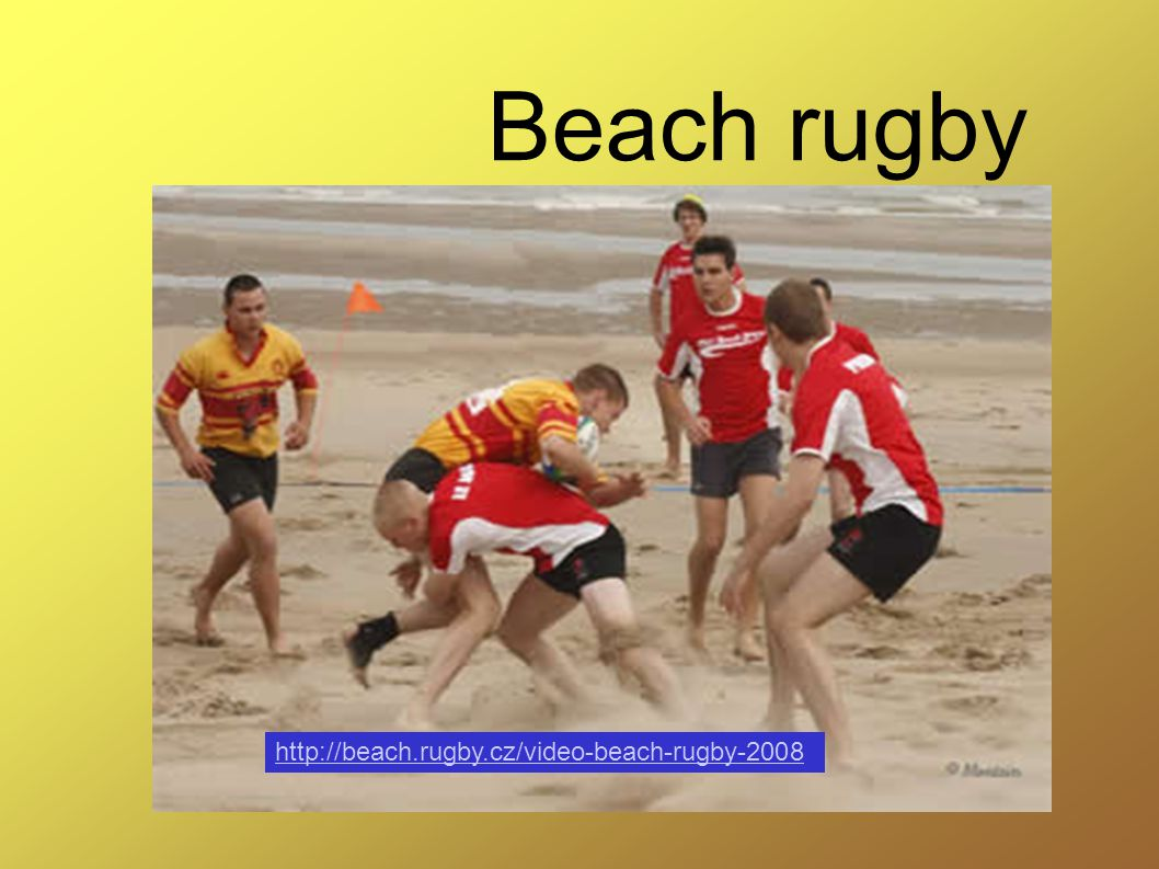 Beach rugby http://beach.rugby.cz/video-beach-rugby-2008