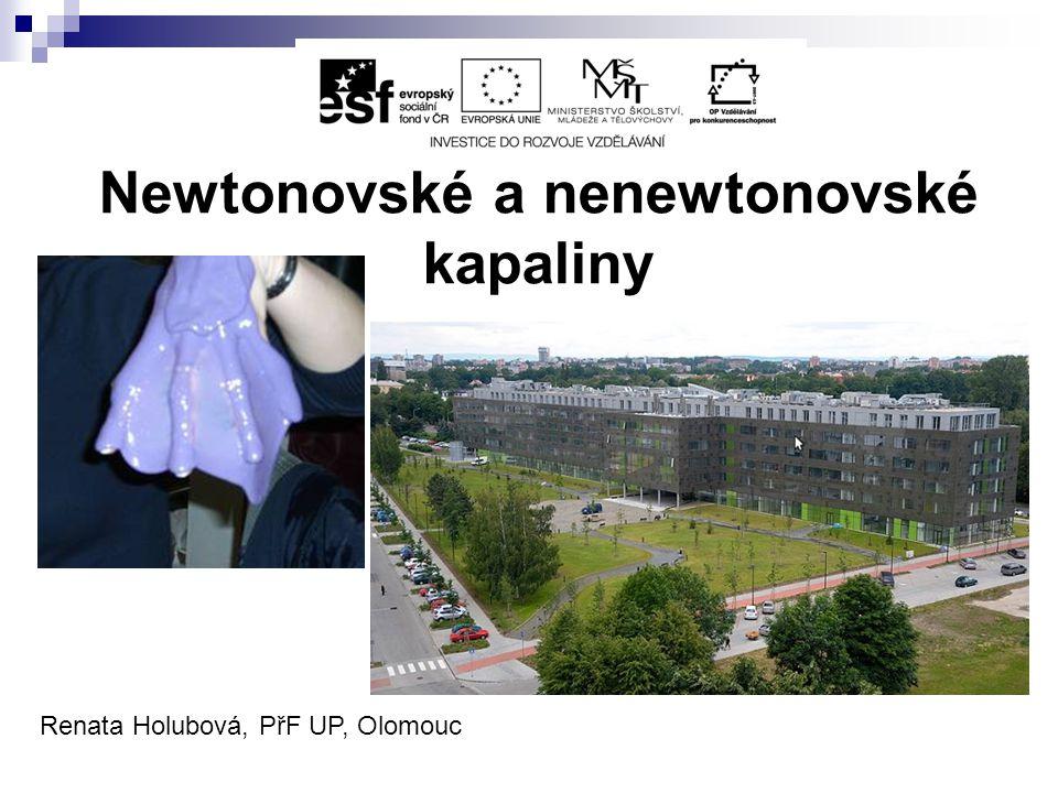 Newtonovské a nenewtonovské kapaliny