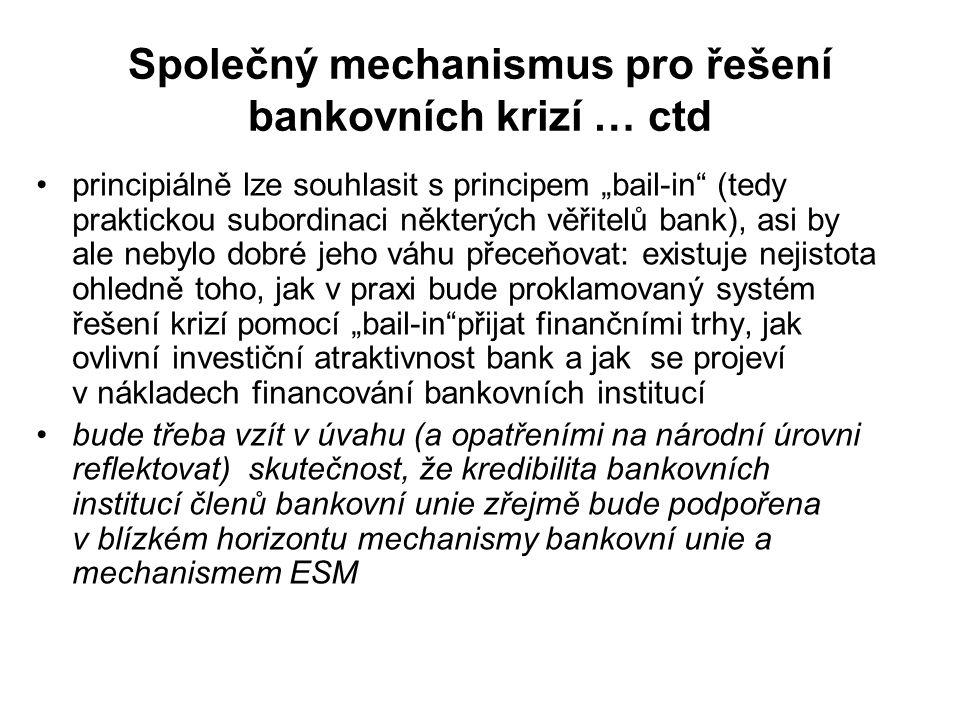 Společný mechanismus pro řešení bankovních krizí … ctd