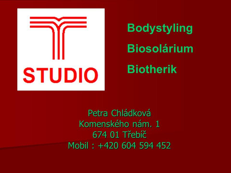 Bodystyling Biosolárium Biotherik Petra Chládková Komenského nám. 1