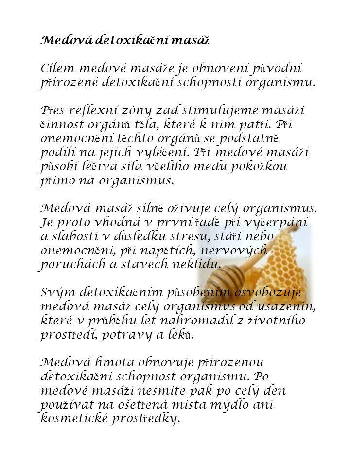 Medová detoxikační masáž