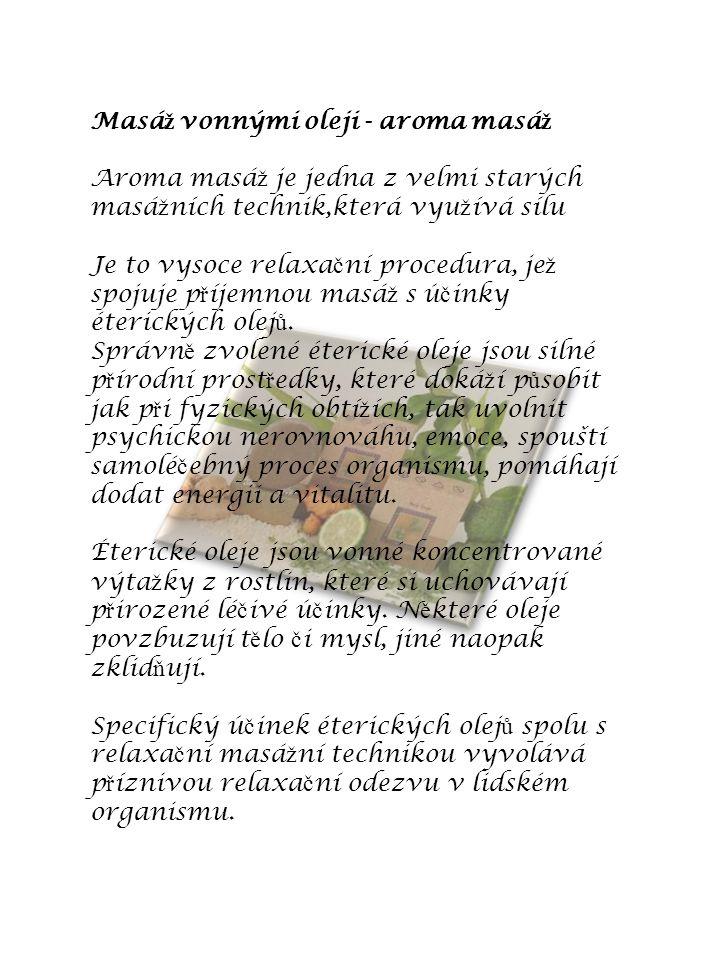 Masáž vonnými oleji - aroma masáž