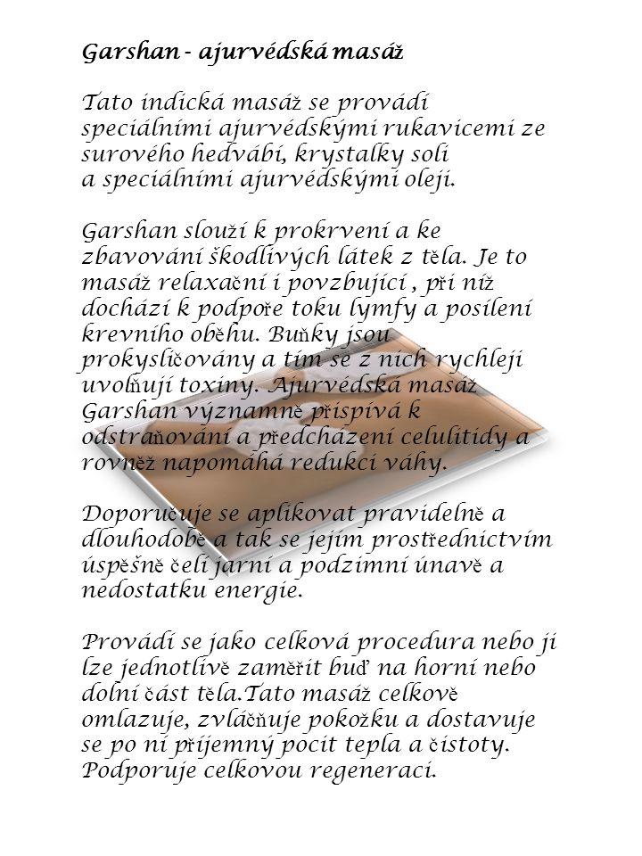 Garshan - ajurvédská masáž