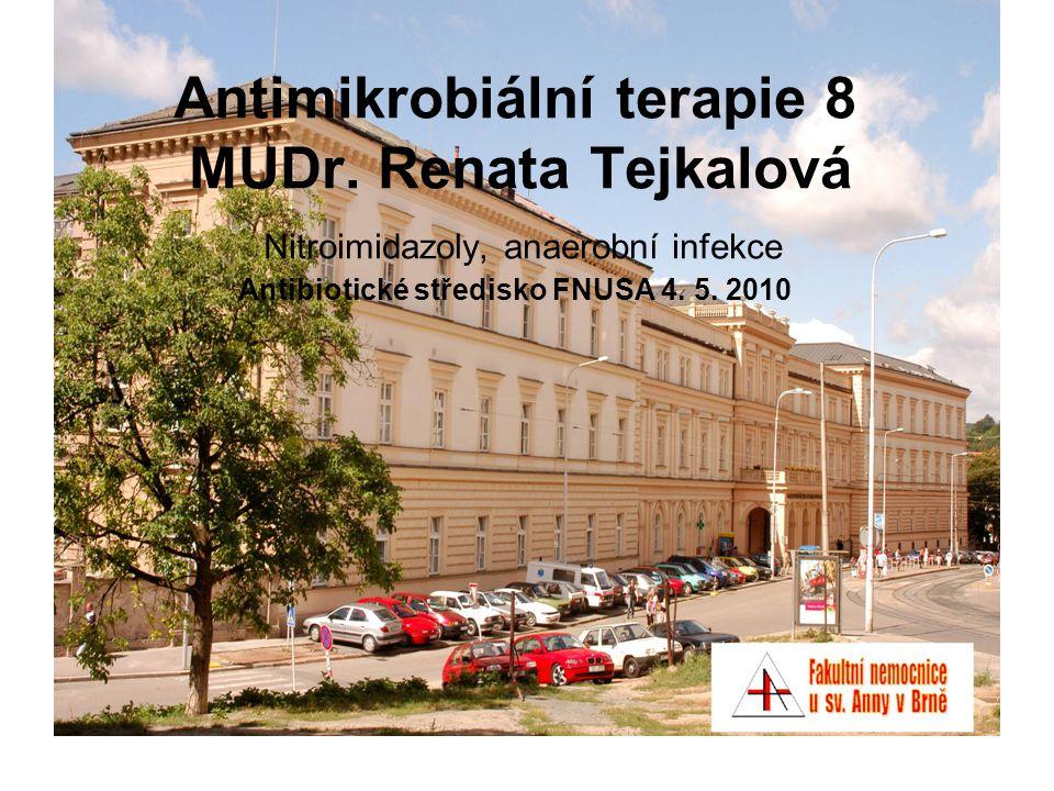 Antimikrobiální terapie 8 MUDr
