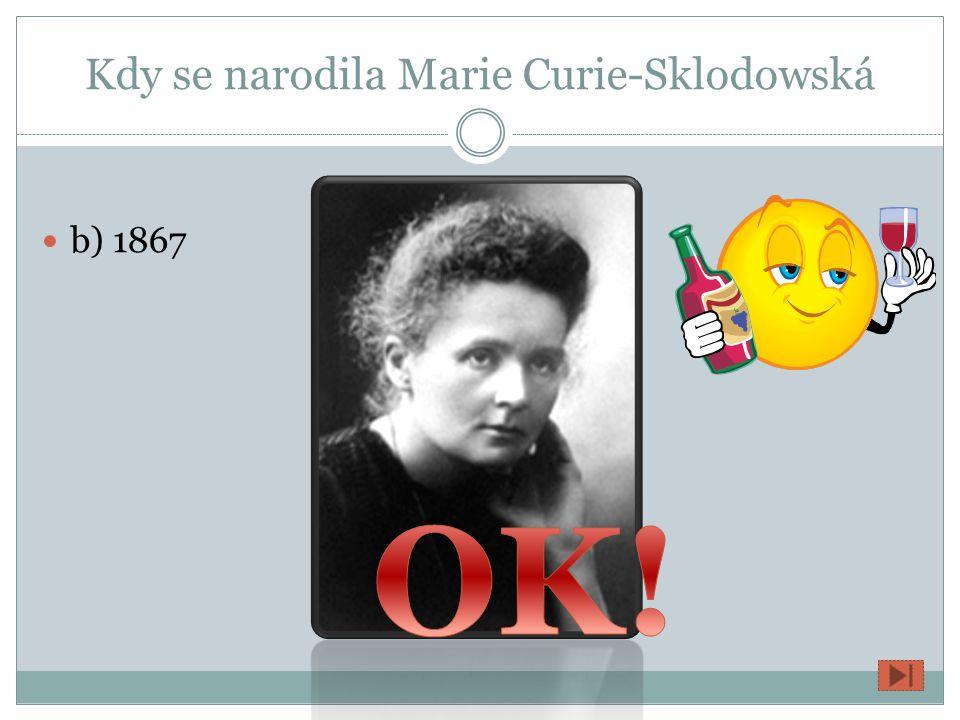 Kdy se narodila Marie Curie-Sklodowská