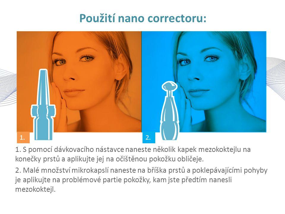 Použití nano correctoru: