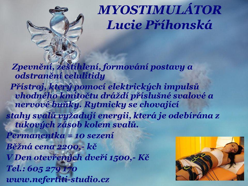 MYOSTIMULÁTOR Lucie Příhonská