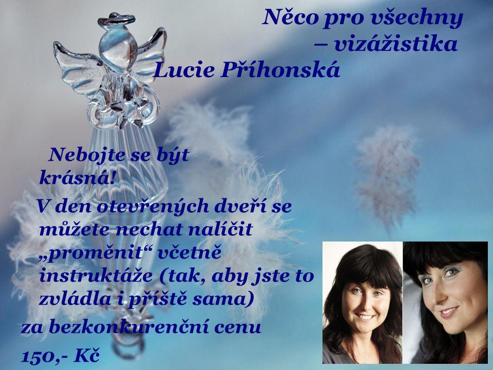 Něco pro všechny – vizážistika Lucie Příhonská