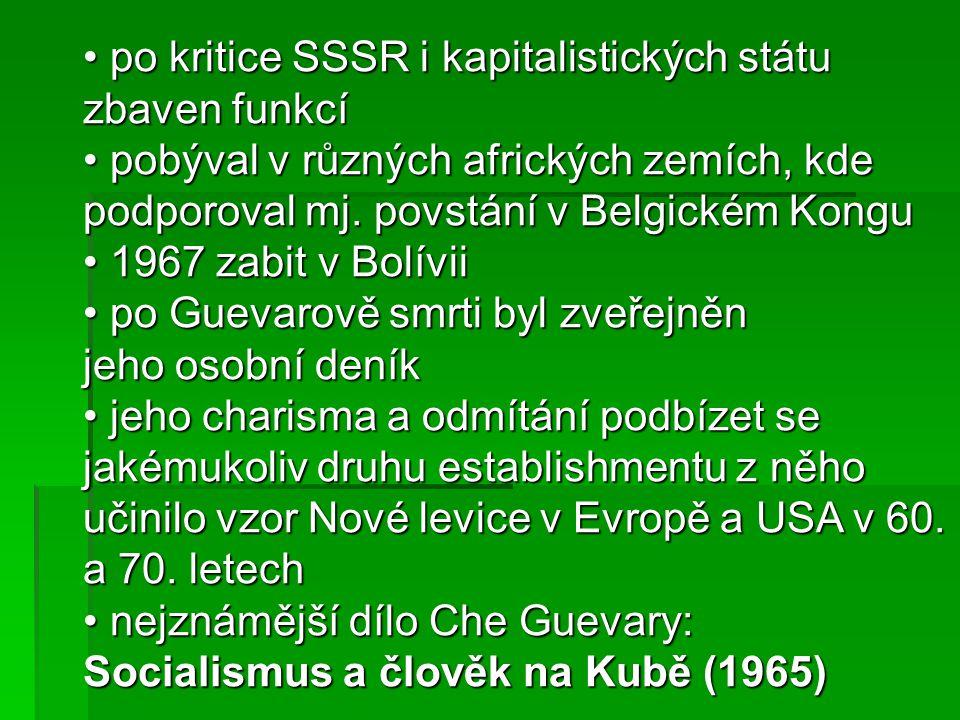 po kritice SSSR i kapitalistických státu zbaven funkcí