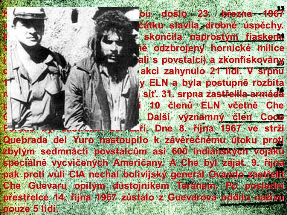 K první srážce s armádou došlo 23. března 1967 v Ňancahuazú