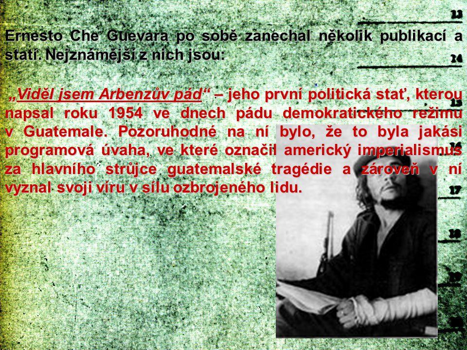 Ernesto Che Guevara po sobě zanechal několik publikací a statí