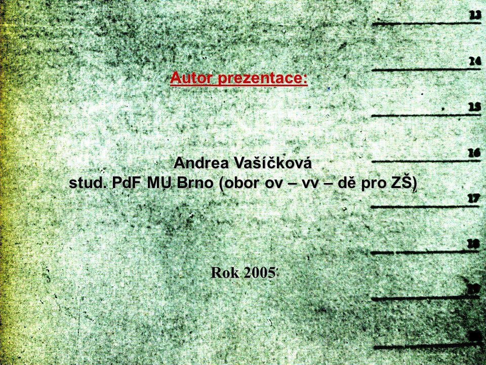 stud. PdF MU Brno (obor ov – vv – dě pro ZŠ)