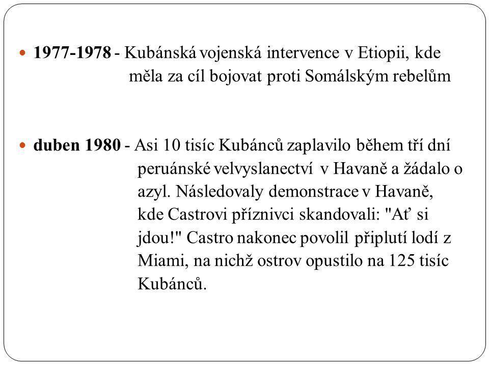 1977-1978 - Kubánská vojenská intervence v Etiopii, kde