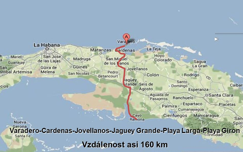 Varadero-Cardenas-Jovellanos-Jaguey Grande-Playa Larga-Playa Giron