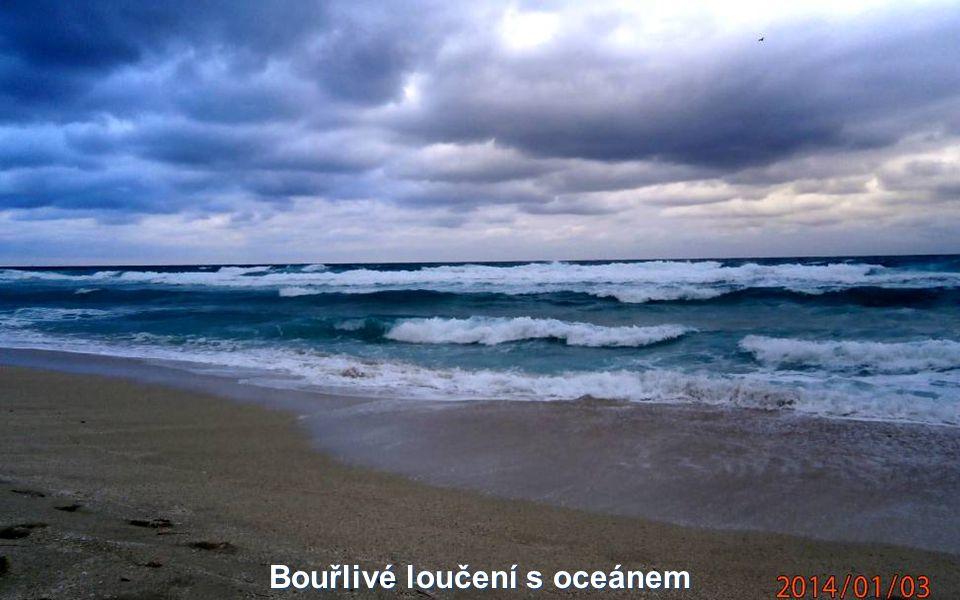 Bouřlivé loučení s oceánem