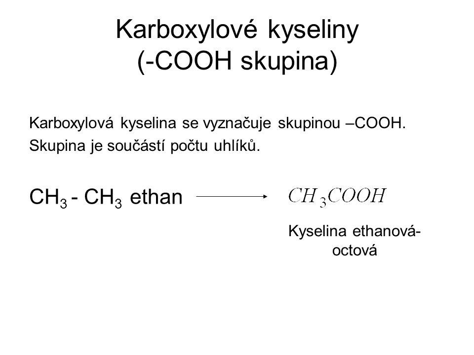 Karboxylové kyseliny (-COOH skupina)