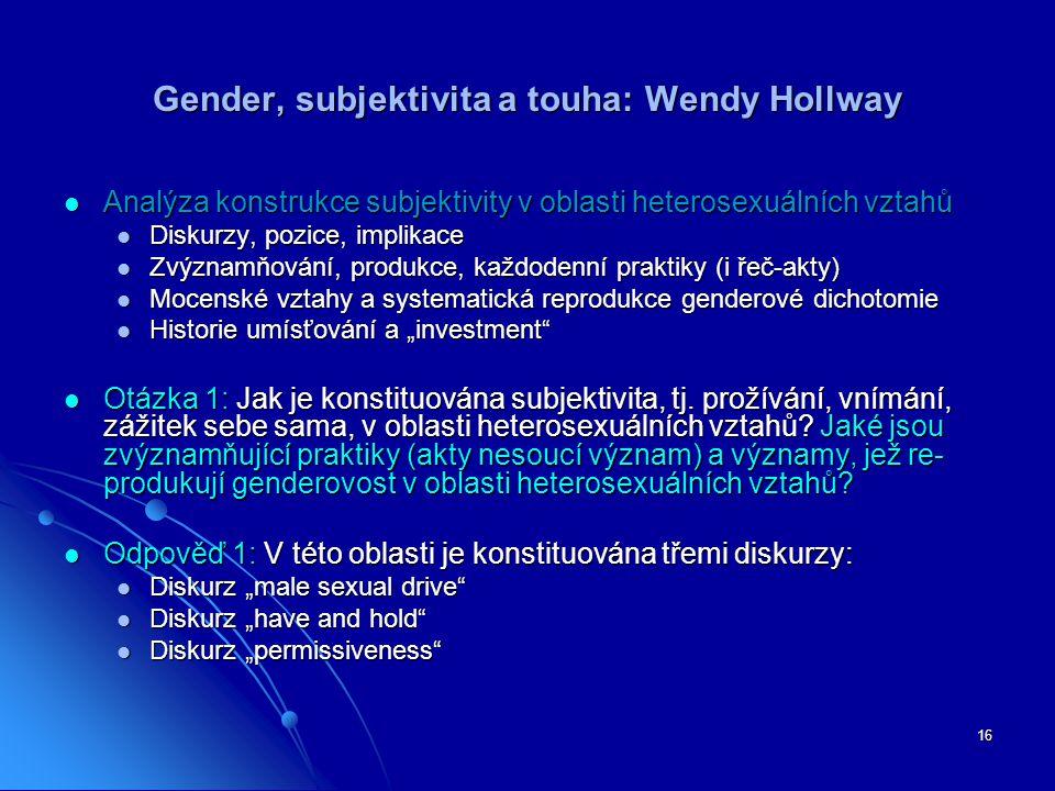 Gender, subjektivita a touha: Wendy Hollway