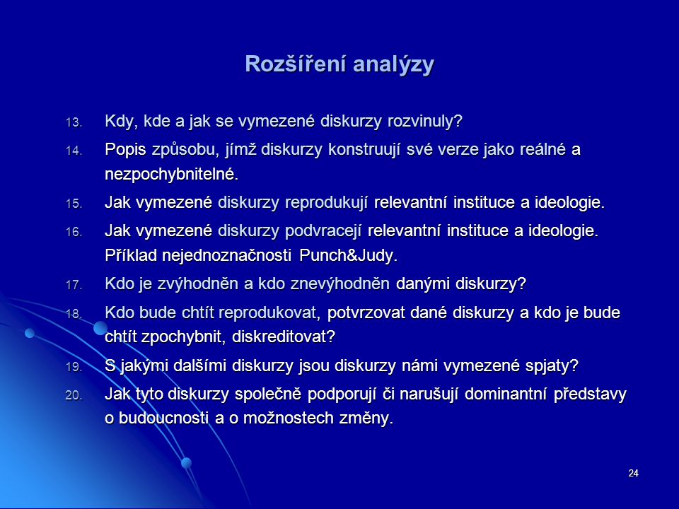 Rozšíření analýzy Kdy, kde a jak se vymezené diskurzy rozvinuly