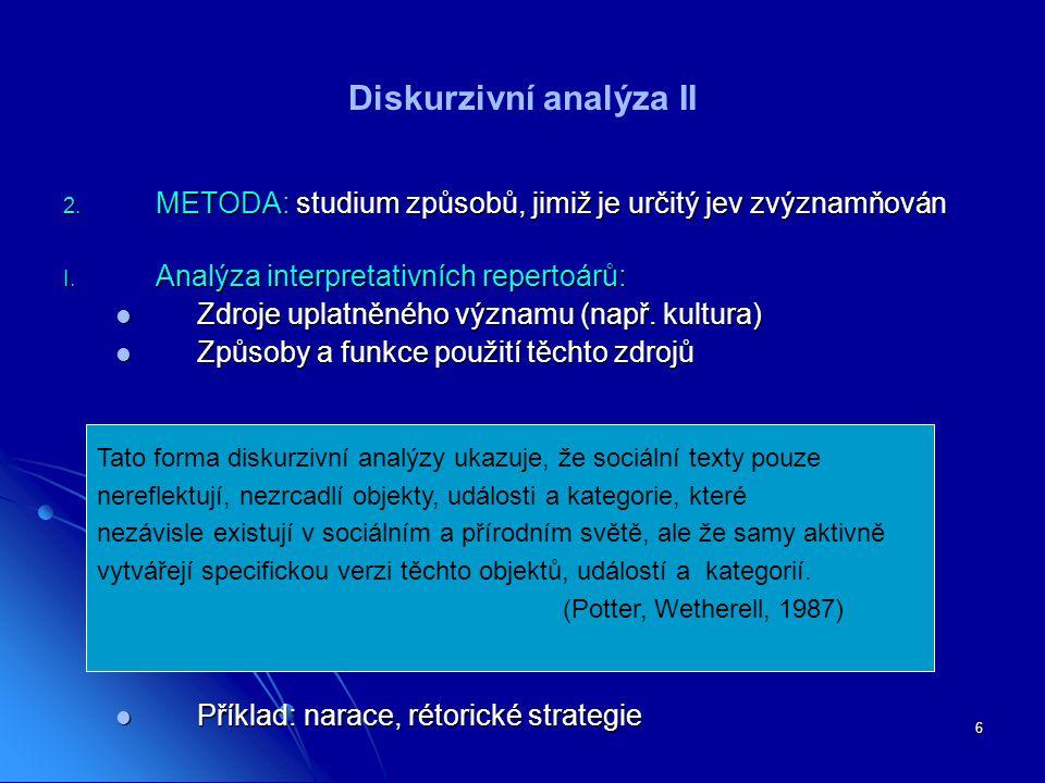 Diskurzivní analýza II