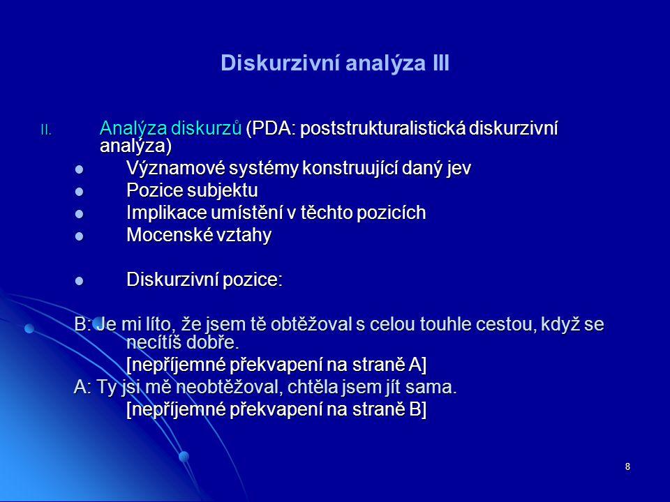 Diskurzivní analýza III