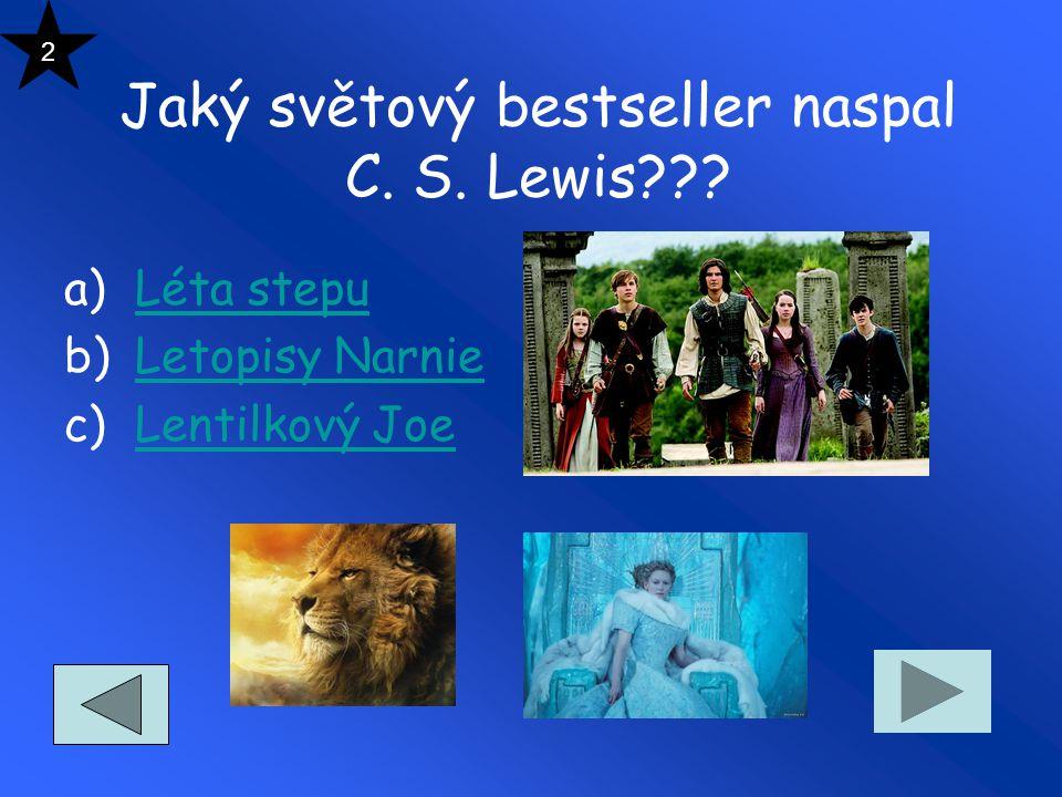 Jaký světový bestseller naspal C. S. Lewis