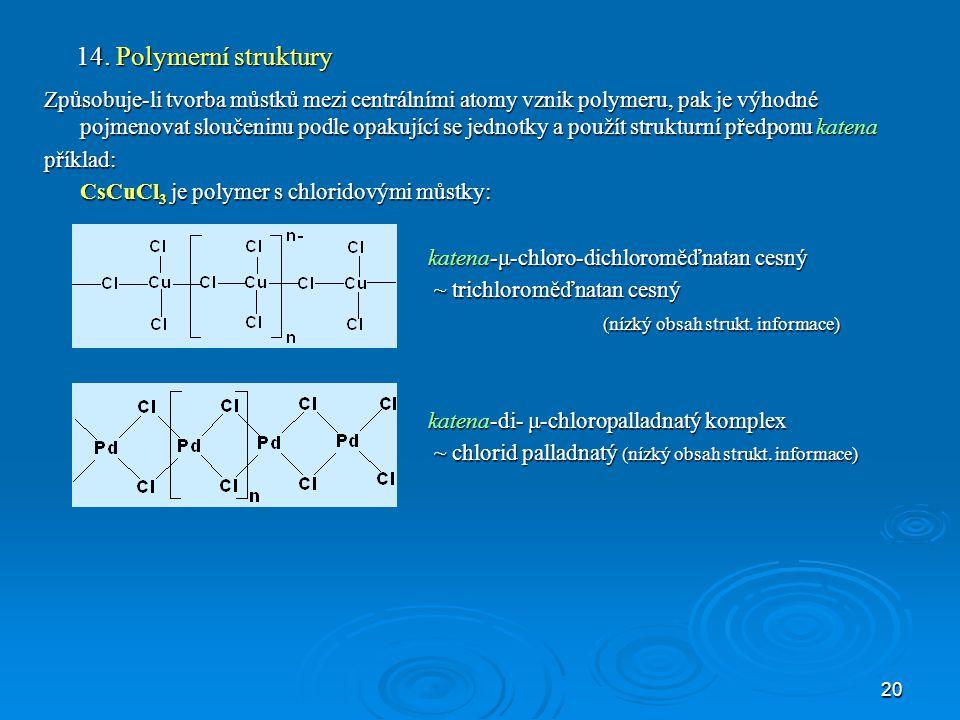 14. Polymerní struktury
