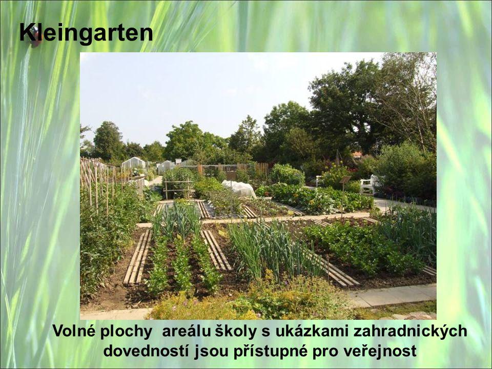 Kleingarten Volné plochy areálu školy s ukázkami zahradnických dovedností jsou přístupné pro veřejnost.