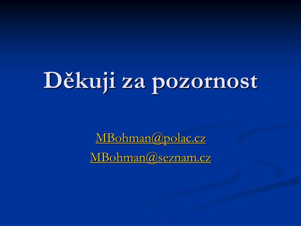 MBohman@polac.cz MBohman@seznam.cz