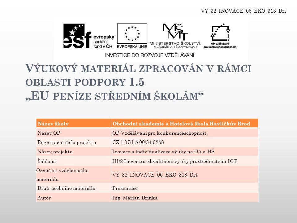 VY_32_INOVACE_06_EKO_313_Dri