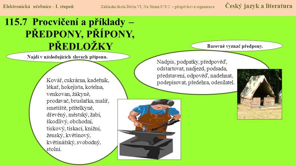 115.7 Procvičení a příklady – PŘEDPONY, PŘÍPONY, PŘEDLOŽKY