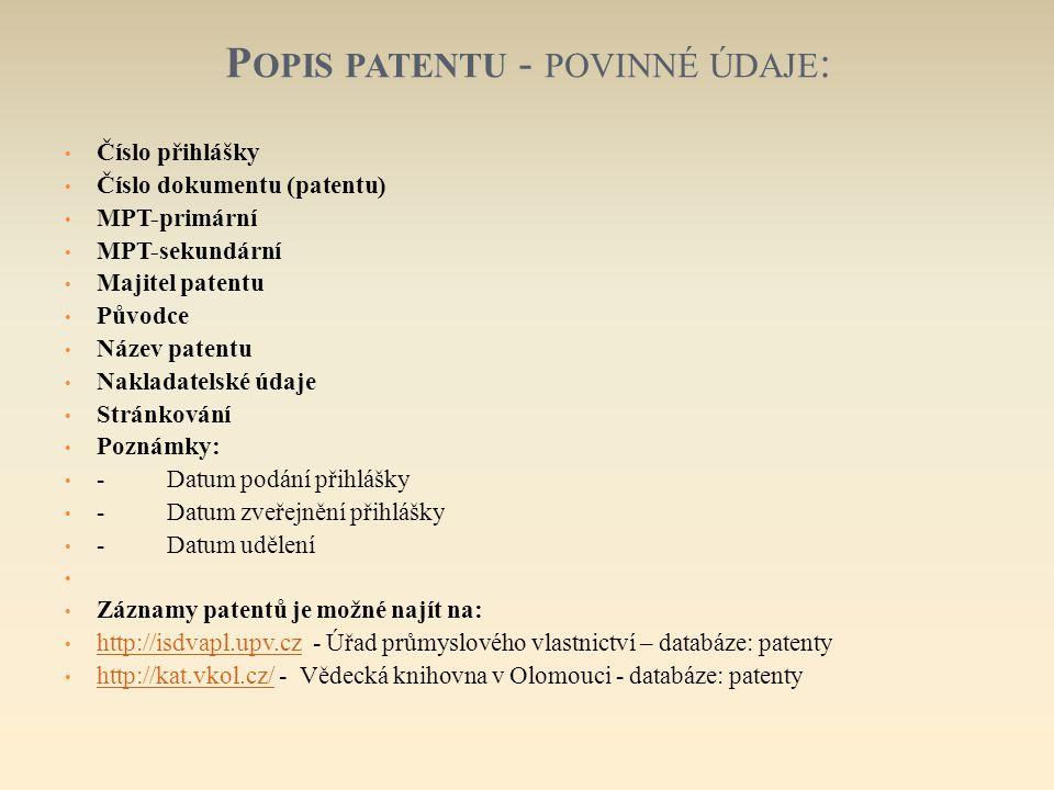 Popis patentu - povinné údaje: