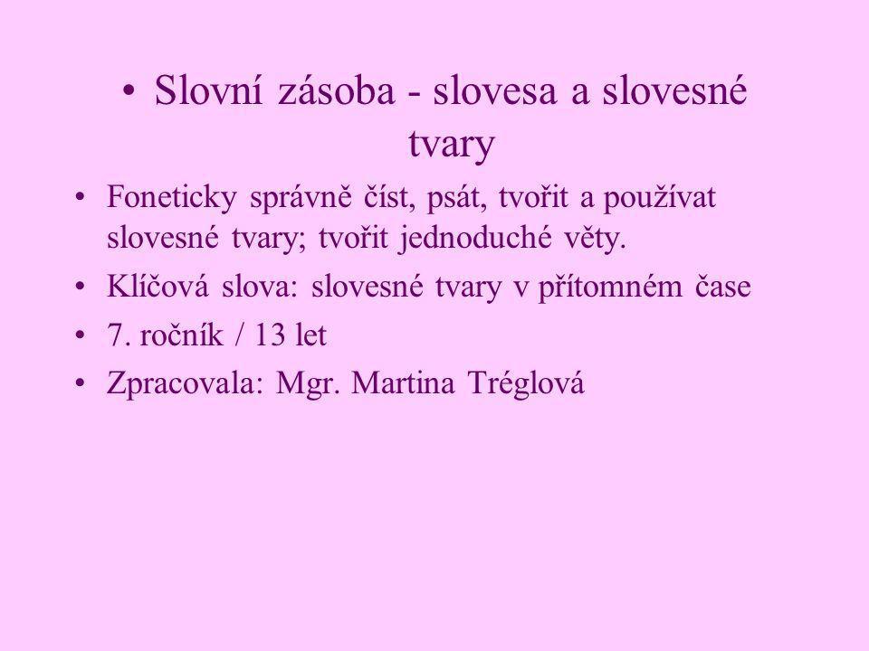 Slovní zásoba - slovesa a slovesné tvary