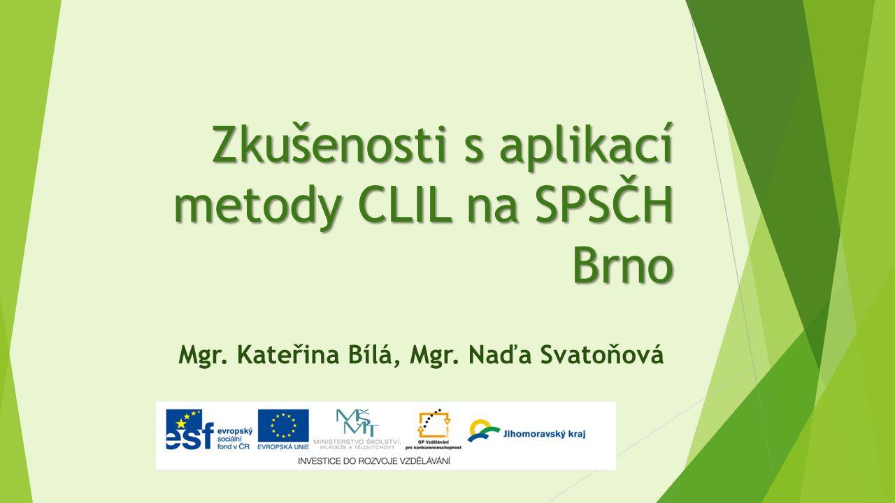 Zkušenosti s aplikací metody CLIL na SPSČH Brno