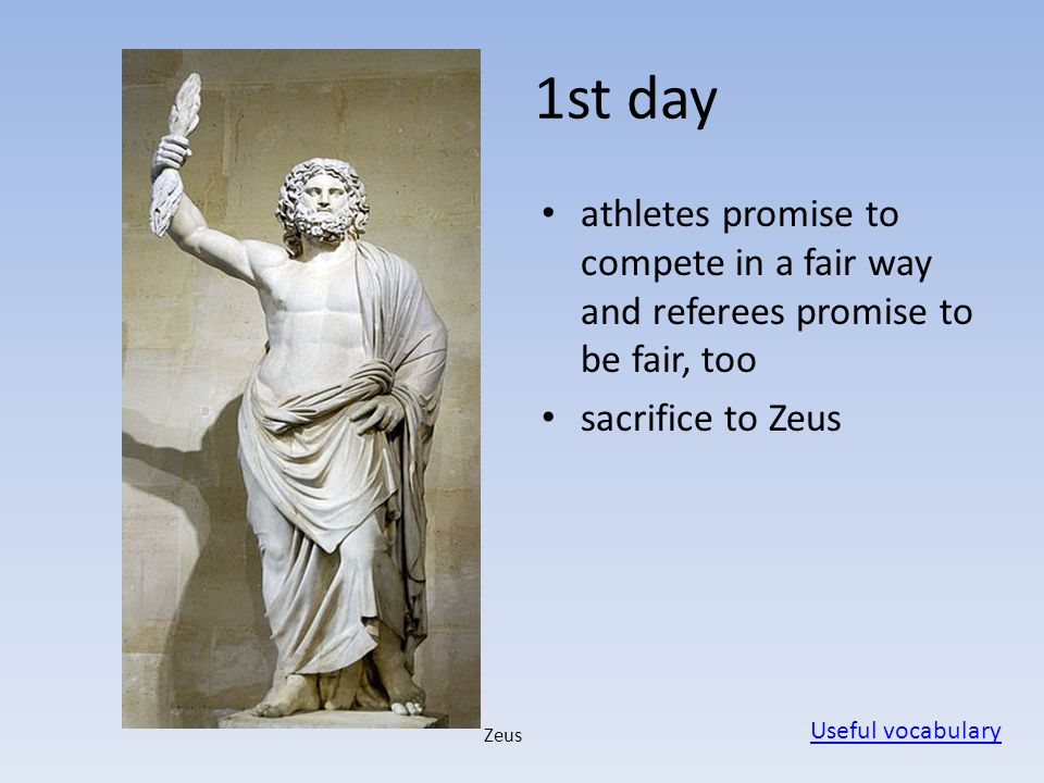 1st day athletes promise to compete in a fair way and referees promise to be fair, too. sacrifice to Zeus.