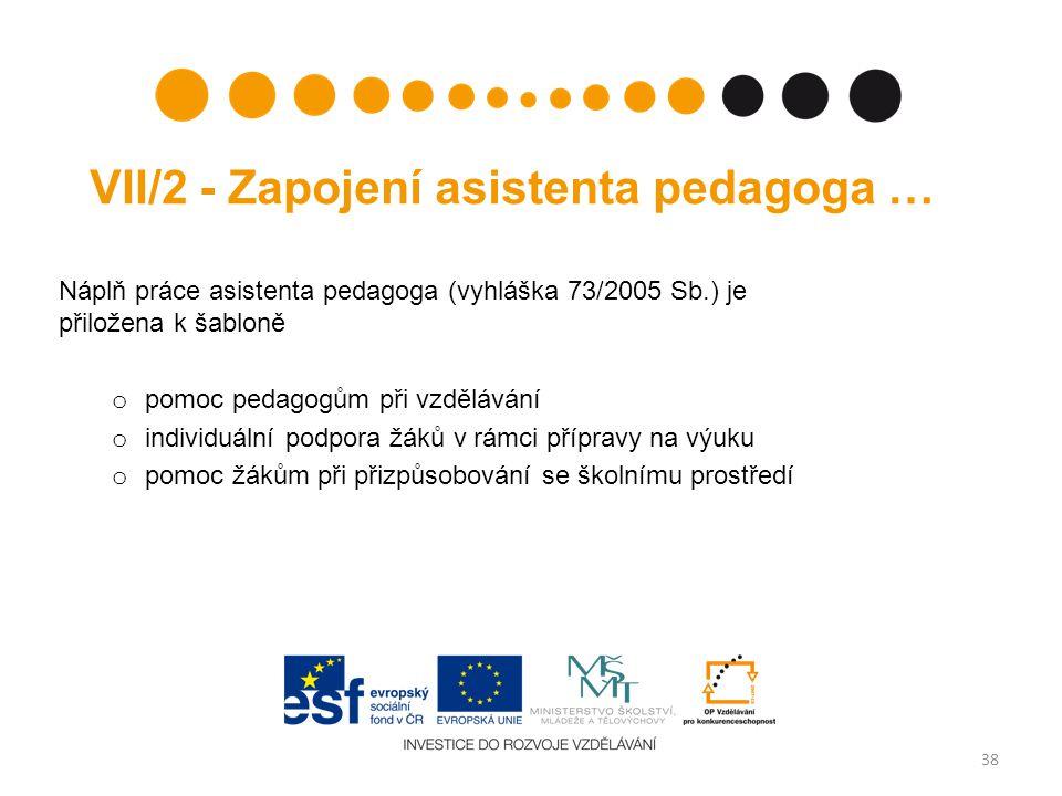 VII/2 - Zapojení asistenta pedagoga …