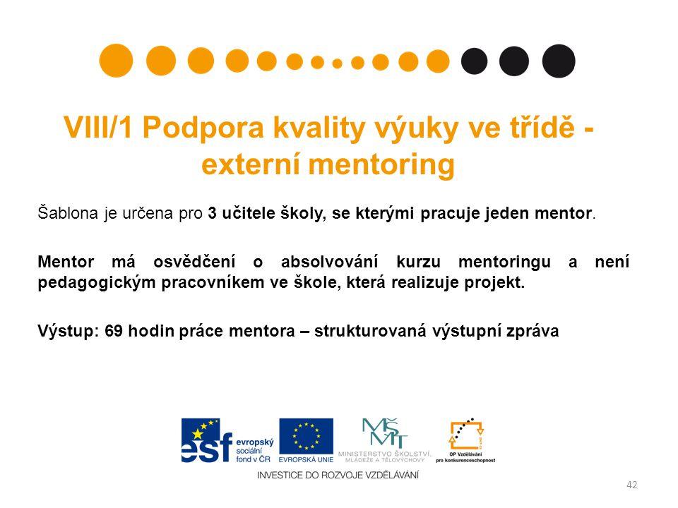 VIII/1 Podpora kvality výuky ve třídě - externí mentoring