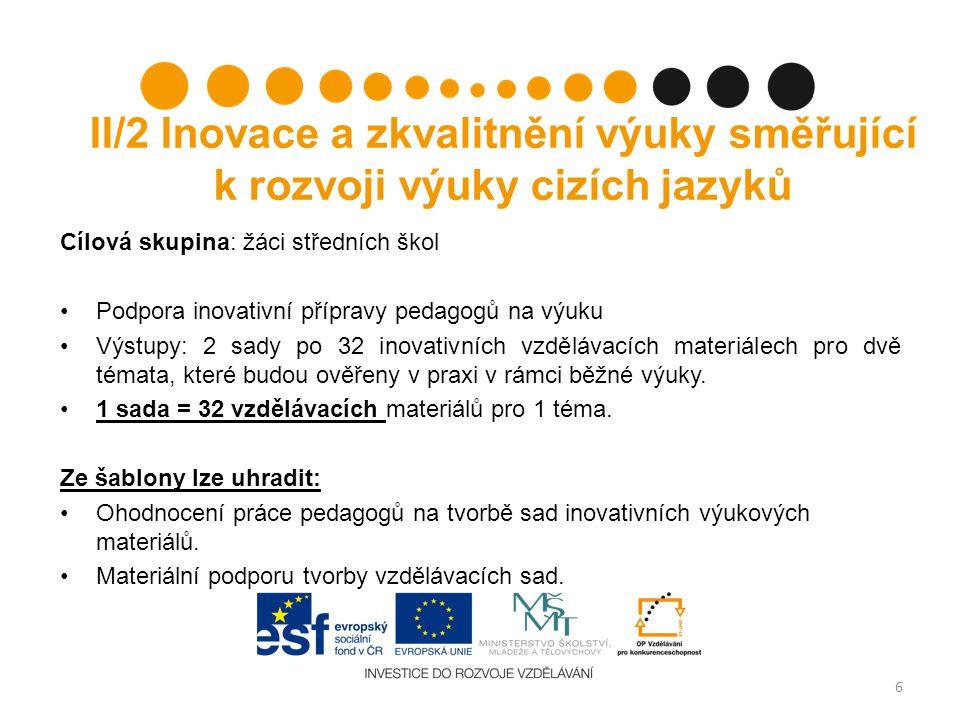 II/2 Inovace a zkvalitnění výuky směřující k rozvoji výuky cizích jazyků