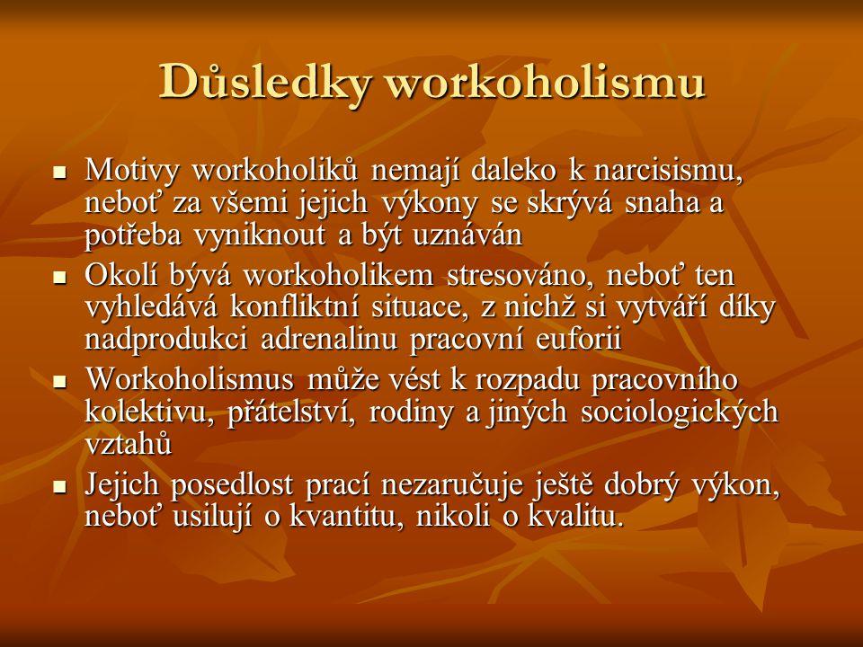 Důsledky workoholismu