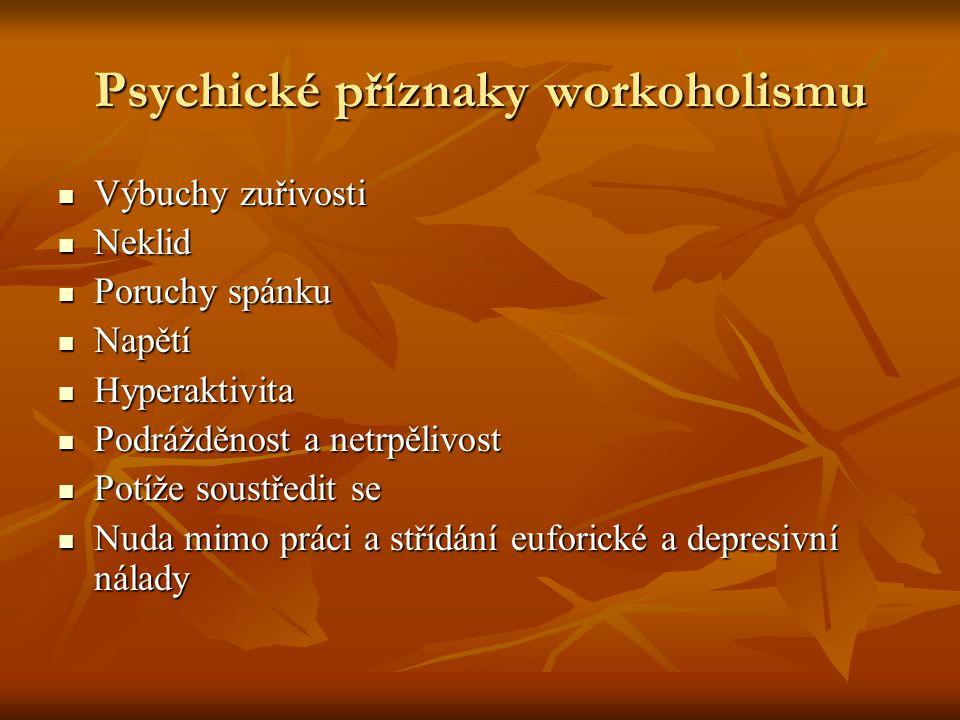 Psychické příznaky workoholismu