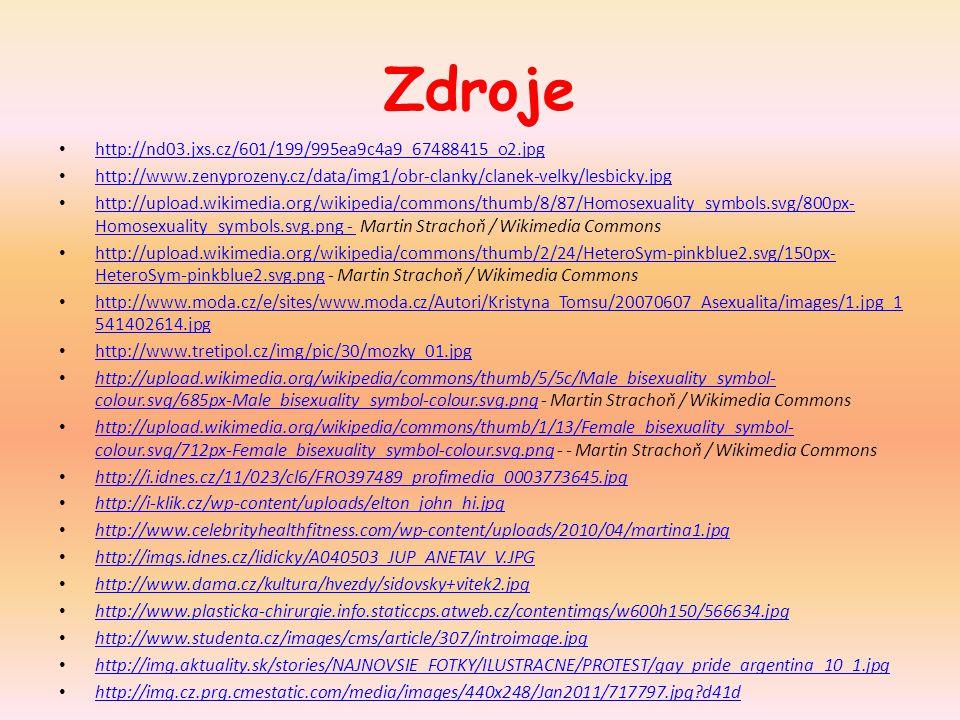 Zdroje http://nd03.jxs.cz/601/199/995ea9c4a9_67488415_o2.jpg