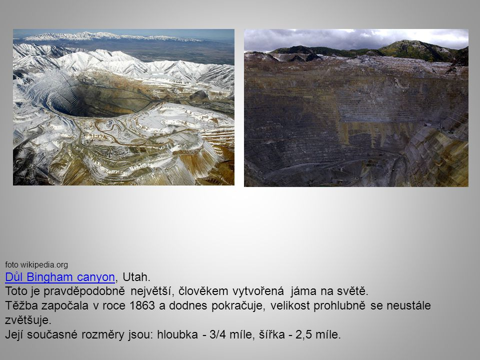 Důl Bingham canyon, Utah.