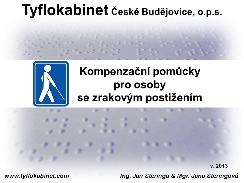 Tyflokabinet České Budějovice, o.p.s. se zrakovým postižením
