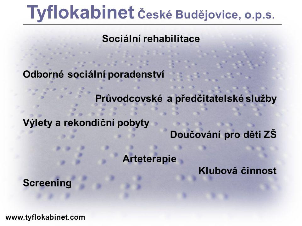 Tyflokabinet České Budějovice, o.p.s. Sociální rehabilitace