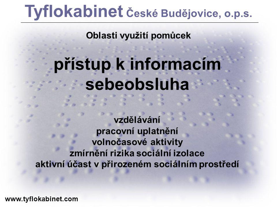 Tyflokabinet České Budějovice, o.p.s. přístup k informacím sebeobsluha
