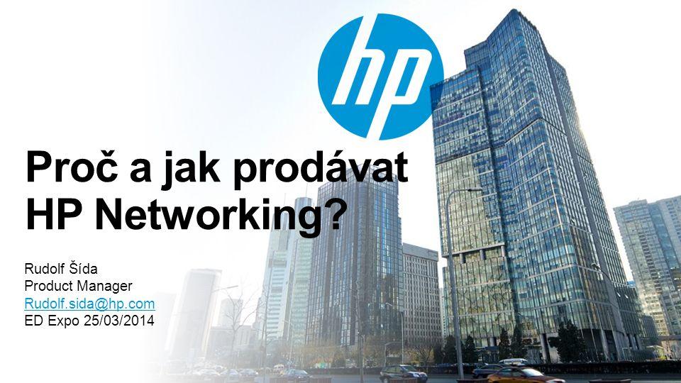 Proč a jak prodávat HP Networking
