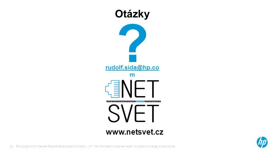 Otázky rudolf.sida@hp.co m www.netsvet.cz