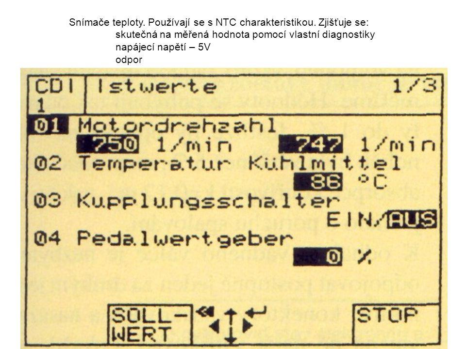 Snímače teploty. Používají se s NTC charakteristikou. Zjišťuje se: