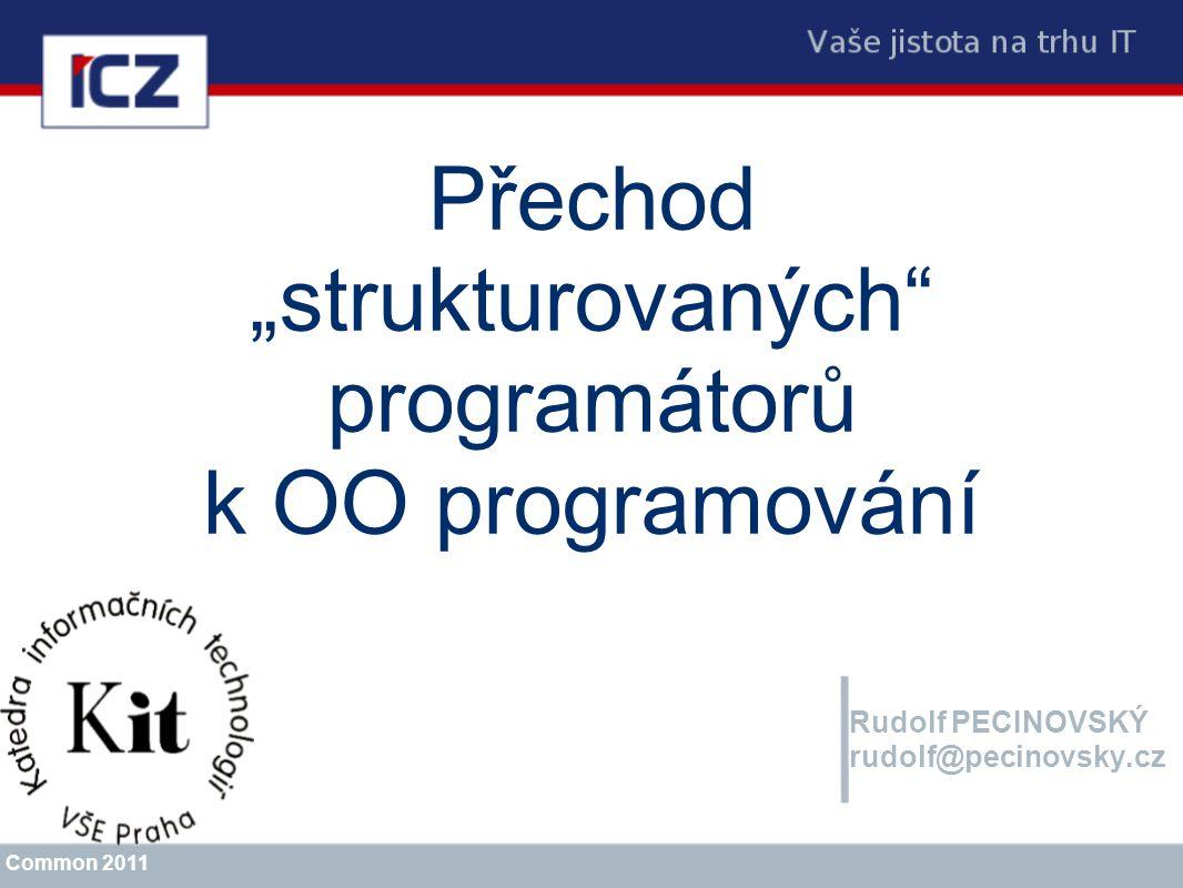 """Přechod """"strukturovaných programátorů k OO programování"""